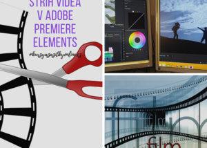 Fotografie koláž Střih videa v Adobe premiere elements